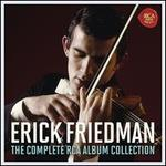 Erick Friedman: The Complete RCA Album Collection