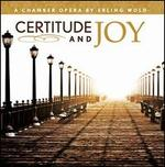 Erling Wold: Certitude and Joy