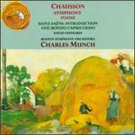 Ernest Chausson: Symphony; Poeme; Camille Saint-Saëns: Introduction and Rondo Capriccioso