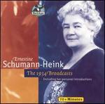 Ernestine Schumann-Heink: The 1934 Broadcasts