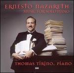 Ernesto Nazareth: Music for the Solo Piano