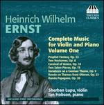 Ernst: Complete Music for Violin & Piano, Vol. 1