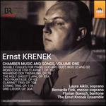 Ernst Krenek: Chamber Music and Songs, Vol. 1