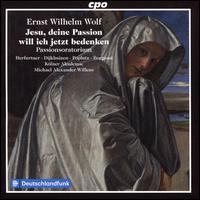 Ernst Wilhelm Wolf: Jesu, deine Passion will ich jetzt bedenken - Bethany Seymour (soprano); Georg Poplutz (tenor); Hanna Herfurtner (soprano); Marian Dijkhuizen (alto);...