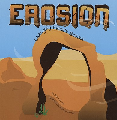 Erosion: Changing Earth's Surface - Koontz, Robin Michal
