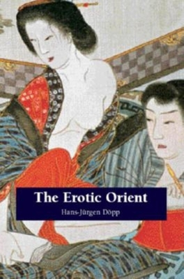 Erotic Orient - Dopp, Hans-Jurgen