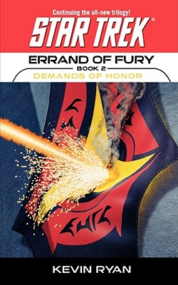 Errand of Fury Book Two: Demands of Honor - Ryan, Kevin