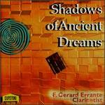 Errante: Shadows Of Ancient Dreams/Bestor: Conversations With Myself/Thompson: Canto/Wi