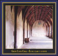 Es Sol Claro y Luciente - Grupo Canto Coral (choir, chorus)