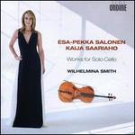 Esa-Pekka Salonen, Kaija Saariaho: Works for Solo Cello