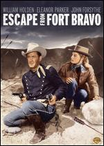 Escape from Fort Bravo - John Sturges