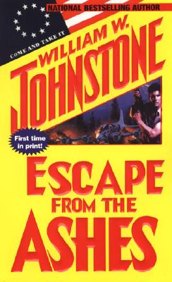 Escape from the Ashes - Johnstone, William W
