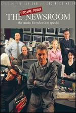 Escape from the Newsroom