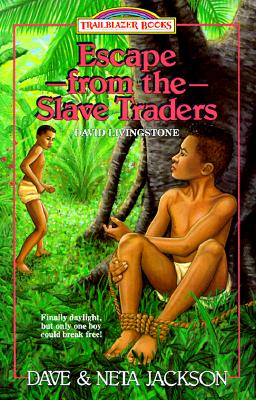 Escape from the Slave Traders - Jackson, Dave, and Jackson, Neta