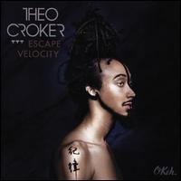 Escape Velocity - Theo Croker