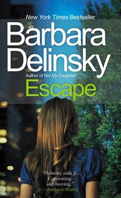 Escape - Delinsky, Barbara