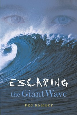 Escaping the Giant Wave - Kehret, Peg