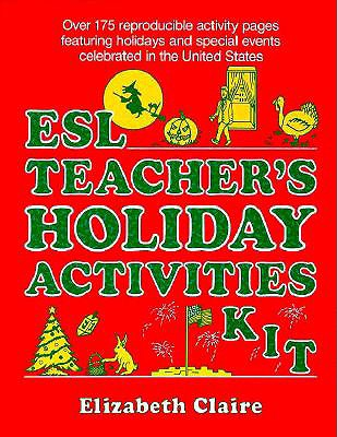 ESL Teachers Holiday Activities Kit - Claire, Elizabeth