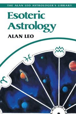 Esoteric Astrology - Leo, Alan