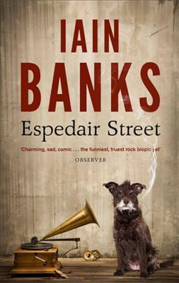 Espedair Street - Banks, Iain
