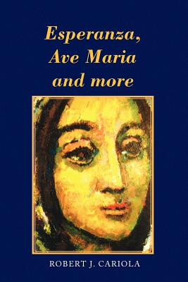 Esperanza, Ave Maria and More - Cariola, Robert