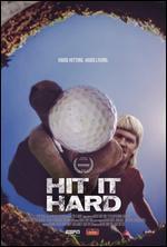 ESPN Films 30 for 30: Hit It Hard