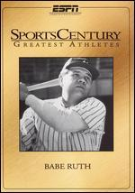 ESPN SportsCentury: Greatest Athletes - Babe Ruth