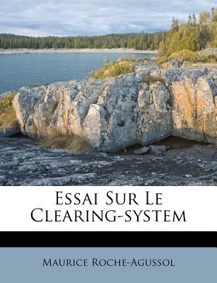 Essai Sur Le Clearing-System - Roche-Agussol, Maurice