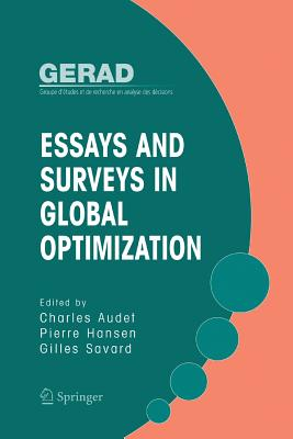 Essays and Surveys in Global Optimization - Audet, Charles (Editor), and Hansen, Pierre (Editor), and Savard, Giles (Editor)