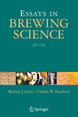 Essays in Brewing Science - Lewis, Michael J