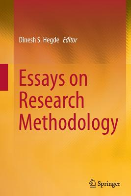 Essays on Research Methodology - Hegde, Dinesh S (Editor)