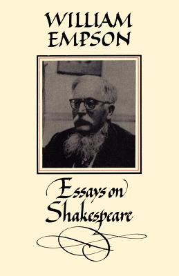 Essays on Shakespeare - Empson, William, and Pirie, David (Editor)