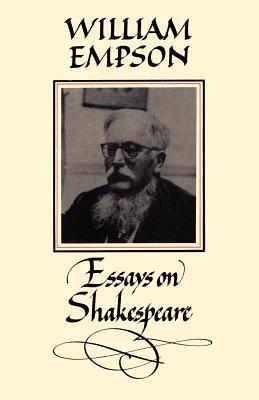 Essays on Shakespeare - Empson, William
