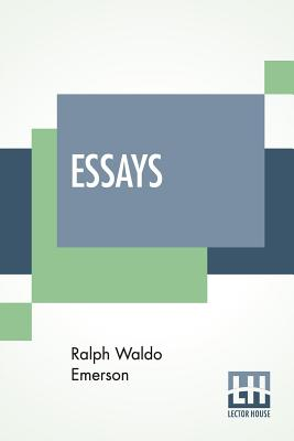 Essays: Selected And Edited, With Introduction And Notes, By Edna H.L. Turpin - Emerson, Ralph Waldo, and Turpin, Edna Henry Lee (Introduction by)