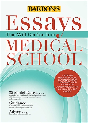 essays that will get you into medical school by dowhan