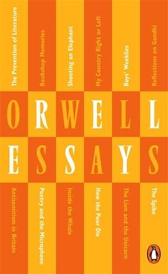 Essays - Orwell, George