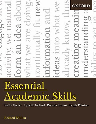 Essential Academic Skills - Turner, Kathy, and Ireland, Lynette, and Krenus, Brenda