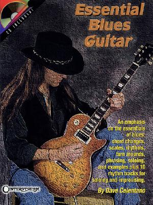 Essential Blues Guitar - Celentano, Dare, and Celentano, Dave (Composer)