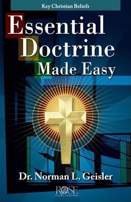 Essential Doctrine Made Easy: Key Christian Beliefs Pamphlet: Key Christian Beliefs - Publishing, Rose