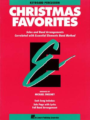 Essential Elements Christmas Favorites: Keyboard Percussion - Sweeney, Michael