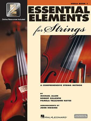 Essential Elements for Strings - Book 1 with Eei: Viola - Gillespie, Robert, and Tellejohn Hayes, Pamela, and Allen, Michael