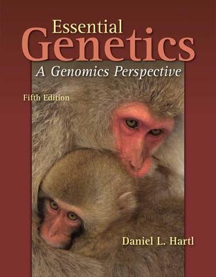 Essential Genetics: A Genomics Perspective - Hartl, Daniel L.