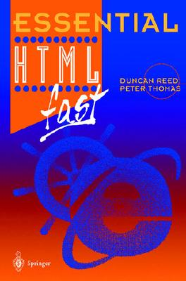 Essential HTML Fast - Reed, Duncan