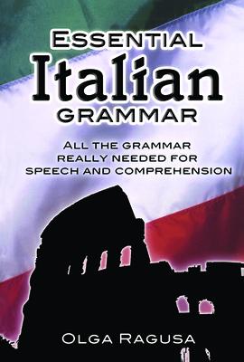 Essential Italian Grammar - Ragusa, Olga