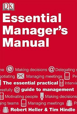 Essential Manager's Manual - Heller, Robert, and Hindle, Tim