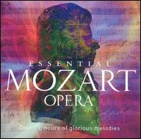 Essential Mozart Opera - Anne Collins (vocals); Barbara Hendricks (vocals); Bernd Weikl (vocals); Cheryl Studer (vocals); Edita Gruberová (vocals); Edmund Barham (vocals); Eva Lind (vocals); Francisco Araiza (vocals); Frederica Von Stade (vocals); Gabriel Bacquier (vocals)