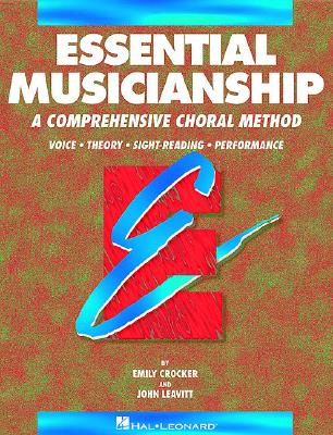 Essential Musicianship, Book 1: Essential Elements for Choir - Hal Leonard Publishing Corporation (Creator)