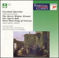 Essential Operetta - Barbara Cook (soprano); Helena Scott (soprano); Howard Kahl (vocals); Jerry Hadley (tenor); John Raitt (baritone);...