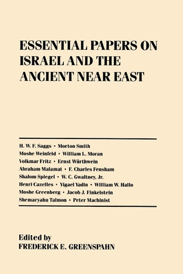 Essential Papers on Israel and the Ancient Near East - Greenspahn, Frederick E