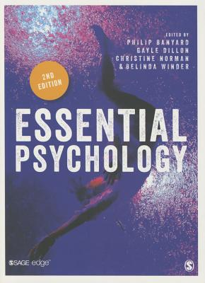 Essential Psychology - Banyard, Philip (Editor), and Dillon, Gayle (Editor), and Norman, Christine, Dr. (Editor)